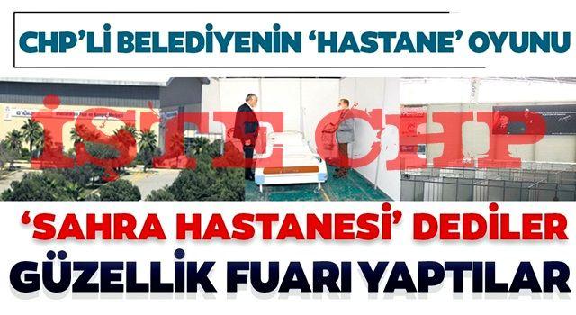 CHP'nin 'sahra hastanesi' yalanında büyük komedi