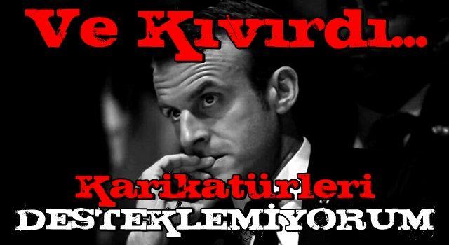 Fransa Cumhurbaşkanı Macron: Karikatürleri desteklemiyoruz