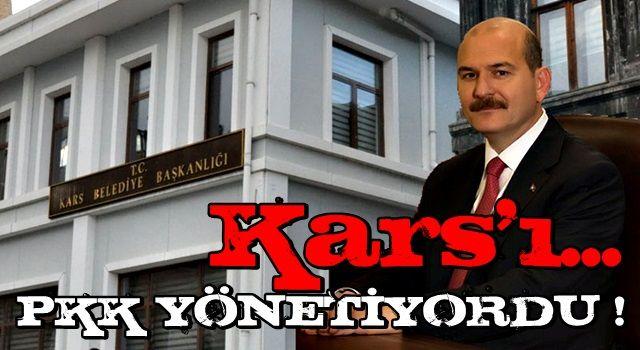 """İçişleri Bakanı Soylu: """"Kars Belediyesi dağdan yönetiliyordu"""""""