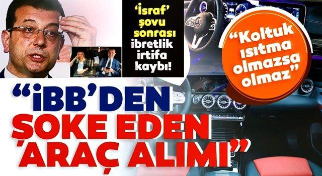 İsraf şovu ile göreve gelen CHP'li İBB yönetimi koltuk ısıtmalı araç istiyor!