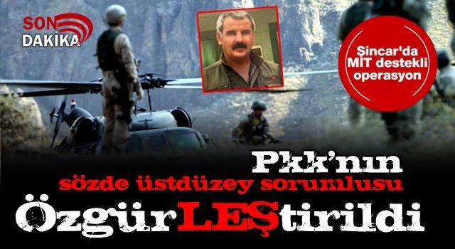 Sincar'da MİT destekli operasyon: PKK/KCK'nın üst düzey sorumlusu etkisiz hale getirildi