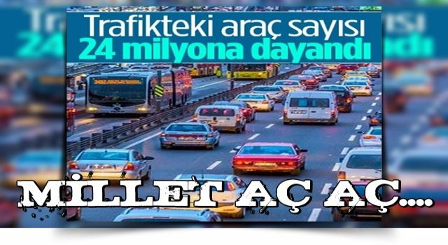 Trafiğe kayıtlı toplam araç sayısı 23,8 milyona yükseldi