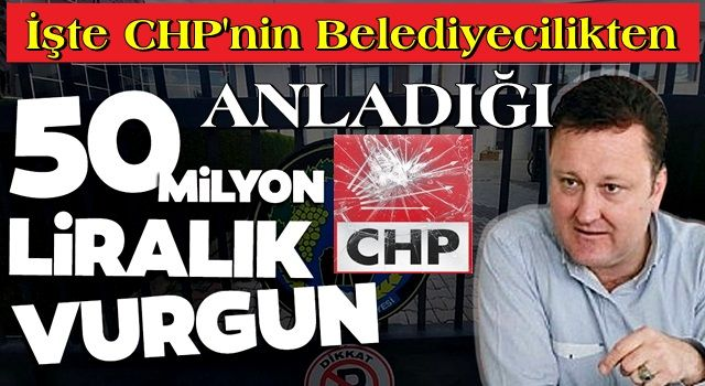 CHP'li Menemen Belediyesi'ndeki vurgunda detaylar belli oldu! 18 ayda 50 milyon liralık vurgun