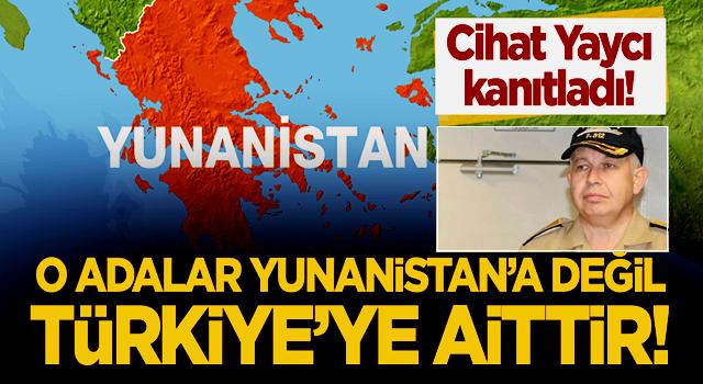 Cihat Yaycı kanıtladı: O adalar Yunanistan'a değil, Türkiye'ye aittir!