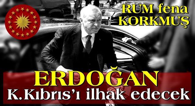 Erdoğan Kıbrıs'ı ilhak edecek