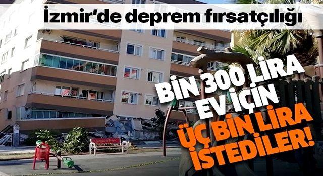 İzmir'de deprem fırsatçılığı: Yüzde 100 zam yaptılar
