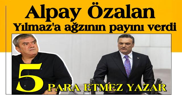 AK Parti Milletvekili Alpay Özalan CHP'yi savunan Yılmaz Özdil'e ağzının payını verdi