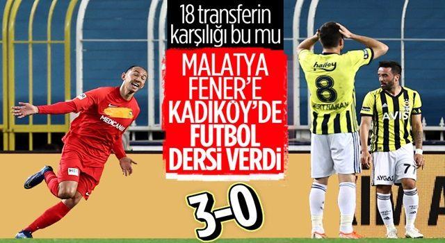 Fenerbahçe Kadıköy'de Yeni Malatya'dan 3 yedi