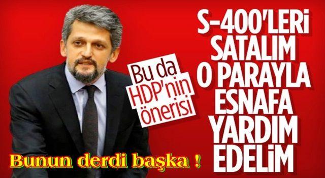 HDP'den esnafa bütçe önerisi: S-400'leri satalım