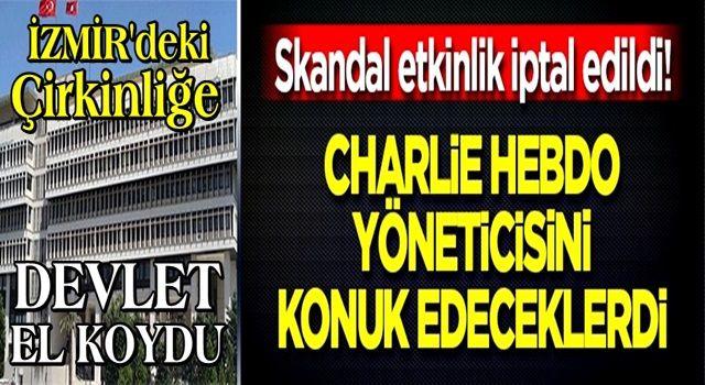 İzmir Büyükşehir Belediyesi'nin skandal toplantısı iptal edildi