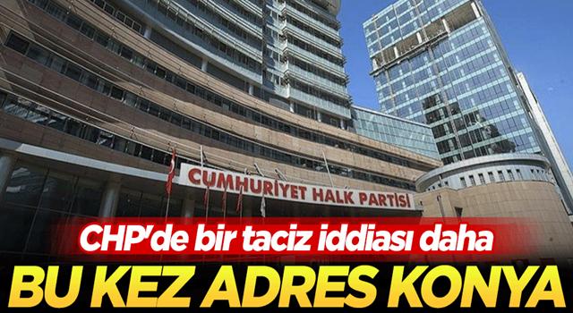 Konya teşkilatındaki taciz iddiası CHP Genel Merkezi'ne ulaştı