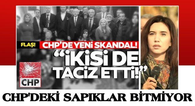 """Taciz ve tecavüz girişimleriyle sarsılan CHP'de yeni skandal: """"İki başkan yardımcısı da taciz etti"""""""