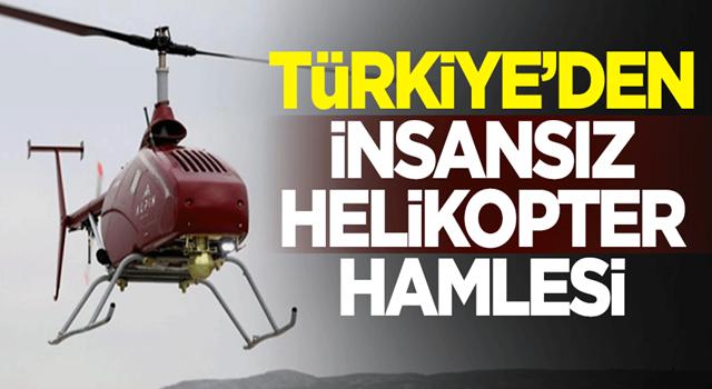 Türkiye'den insansız helikopter hamlesi