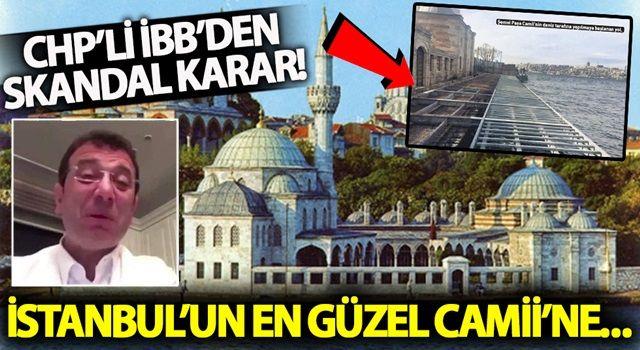 İstanbul'un en güzel camiine kıymayın... CHP'li İBB'den skandal karar!