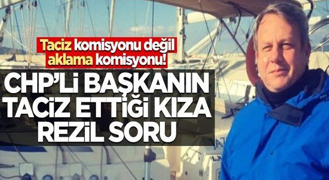 """Keşke kafa ayıkken toplansaydınız! CHP'nin """"taciz komisyonu""""ndan mağdur kıza skandal soru"""