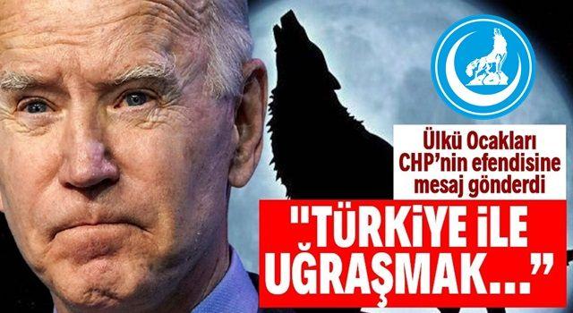 Ülkü Ocakları'ndan çiçeği burnunda Biden'a mesaj: Türkiye ile uğraşmak ateşle oynamaya benzer