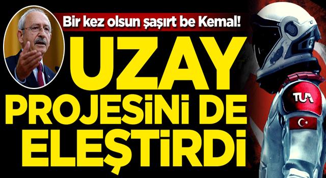 Kılıçdaroğlu'ndan Türkiye'nin uzay projesine eleştiri