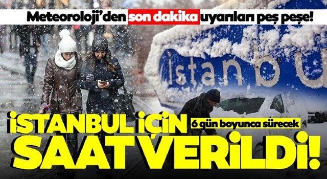 Meteoroloji'den İstanbul için peş peşe kar yağışı uyarıları! İstanbul'a kar yağışı için saat verildi, 6 gün sürecek