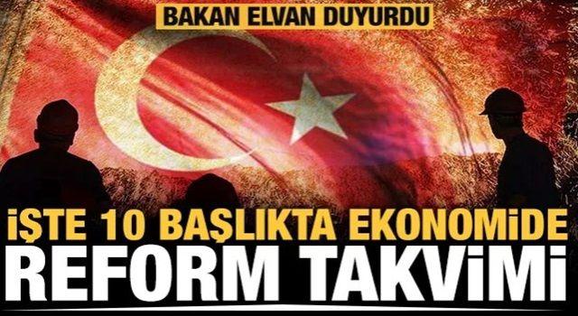 Ekonomide reform takvimi açıklandı