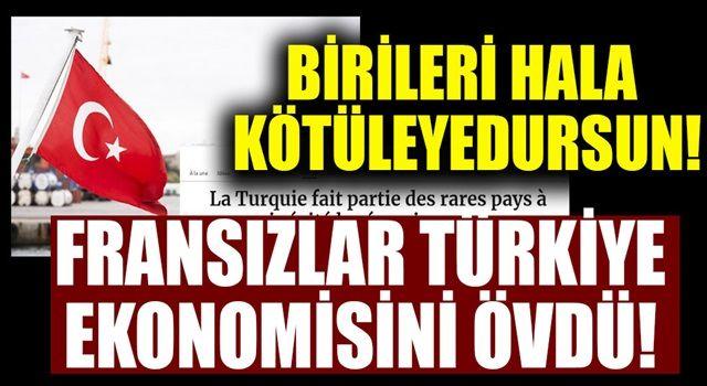 Fransız ekonomi gazetesi Türkiye'yi övdü!
