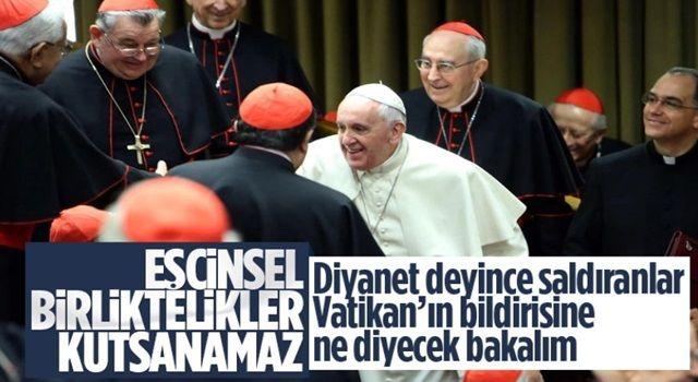 """Vatikan'dan """"eşcinsel birliktelikler kutsanamaz"""" kararı"""