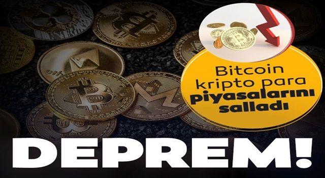 Deprem! Bitcoin kripto para piyasasını salladı