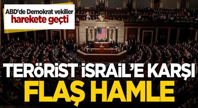 ABD'de Demokrat vekiller harekete geçti! İsrail'e karşı flaş hamle