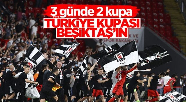 Beşiktaş Türkiye Kupası finalinde Antalyaspor'u mağlup etti