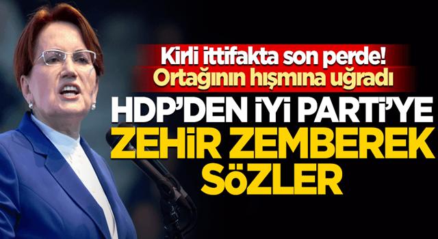 Akşener'in sözleri 'şer ittifakını' sarstı! HDP'den 'ortaklarına' sert cevap