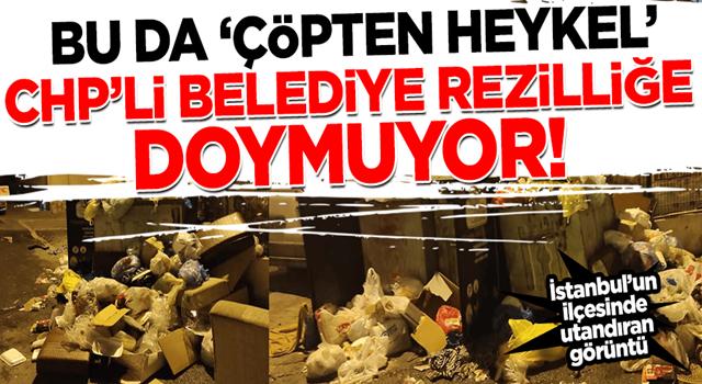 Bu da CHP'nin çöpten heykeli! CHP'li belediyede rezillik bitmiyor