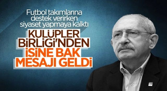 Kulüpler Birliği'nden Kılıçdaroğlu'na yanıt: Futbolun paydaşları tarafından çözülmeli
