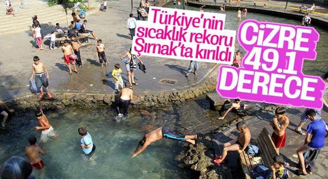 Şırnak Cizre, 49.1 derece sıcaklık ile Türkiye rekoru kırdı