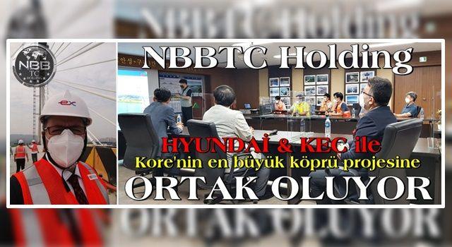 HYUNDAİ & KEC & NBBTC Ortaklığı için İLK KÖPRÜ KURULDU