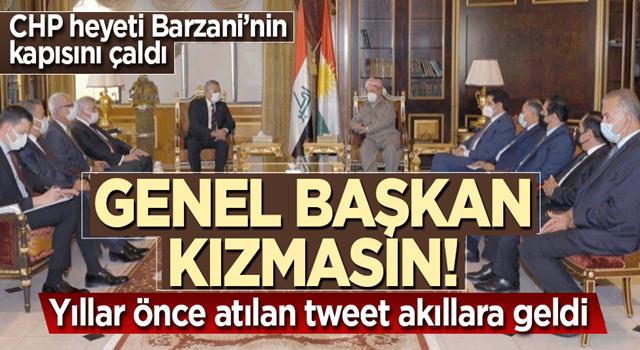 CHP'nin Barzani'ye ziyareti o tweeti akıllara getirdi