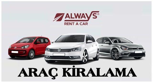 Araç kiralama işlemini güvenle gerçekleştirmek için Always Rent A Car'ı Seçin