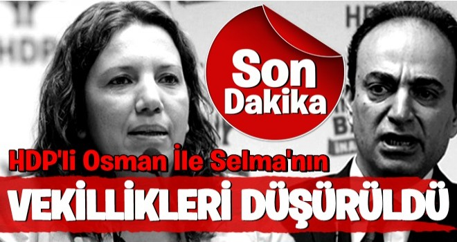 HDP'li iki isme şok! Vekillikleri düşürüldü