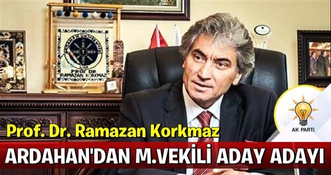 Prof. Dr. Ramazan Korkmaz, AK Parti'den Ardahan Milletvekili Adayı oldu!