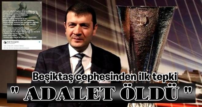 Beşiktaş cephesinden karara ilk tepki!