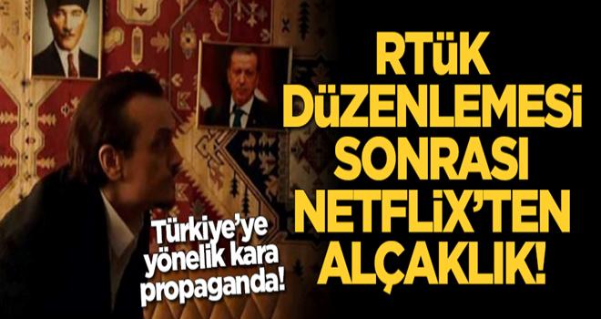 RTÜK düzenlemesi sonrası Netflix'ten alçaklık! Türkiye'ye yönelik kara propaganda