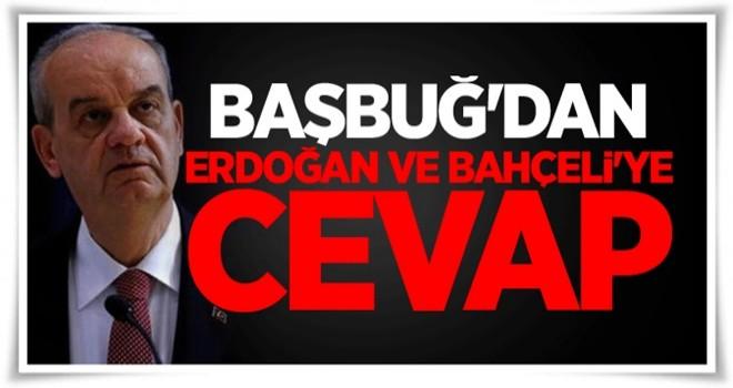 İlker Başbuğ, Erdoğan ve Bahçeli'ye cevap verdi