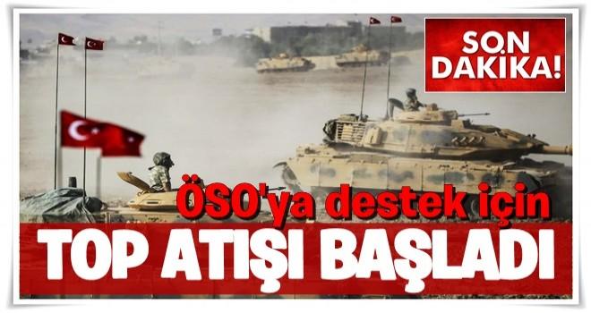 Türkiye'den ÖSO'ya destek için top atışı yapıldı