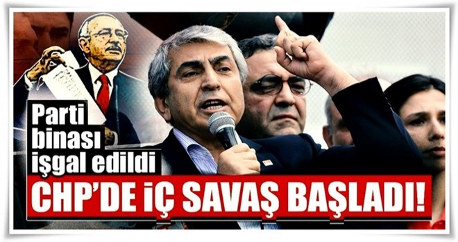 Son dakika: CHP'de iç savaş çıktı