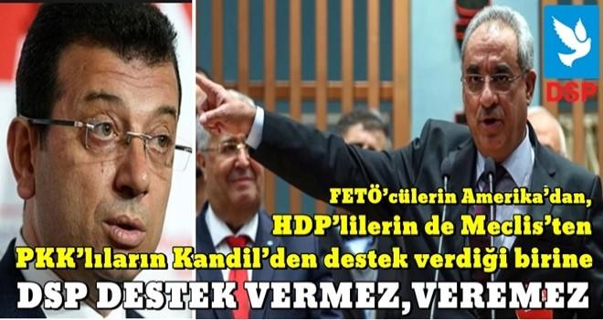 DSP'den çok konuşulacak İmamoğlu mesajı!