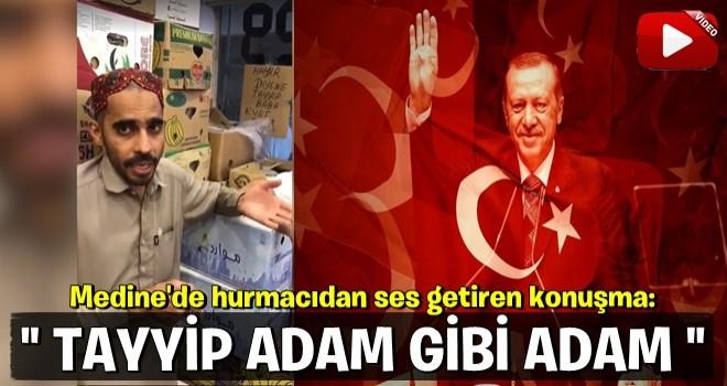 Medine'de hurma satan Pakistanlı'dan şaşırtan sözler: Erdoğan giderse...