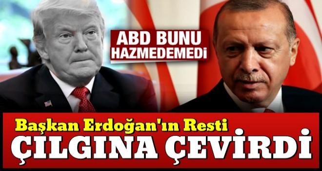 Hazmedemediler! 'Erdoğan'ın resti ABD'yi çılgına çevirdi'