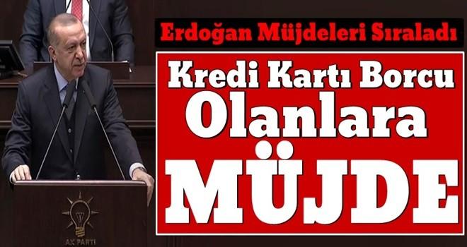 Başkan Erdoğan'dan müjdeli haberler..