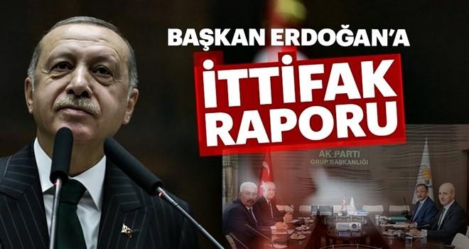 Başkan Erdoğan'a 'ittifak' raporu