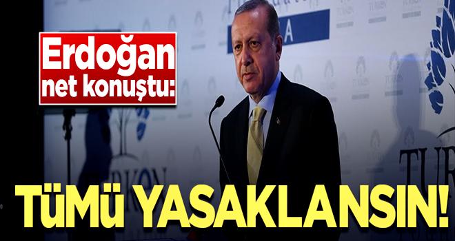 Başkan Erdoğan net konuştu!