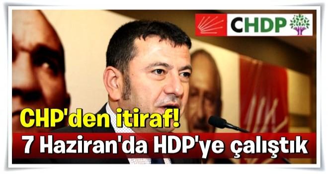 CHP'den itiraf! 7 Haziran'da HDP'ye çalıştık