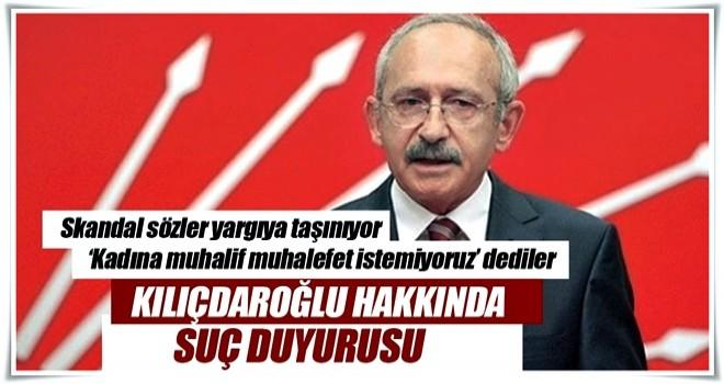 KADEM Kemal Kılıçdaroğlu hakkında suç duyurusunda bulunacak